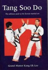 Tang Soo Do: The Ultimate Guide to the Korean Martial Art (Martial Arts), Lee, K
