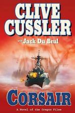 CORSAIR: (Oregon Files) by CLIVE CUSSLER with Jack Du Brul (2009, Hardcover) ...