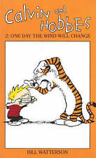 Calvin And Hobbes Volume 2: One Day the Wind Will Change: