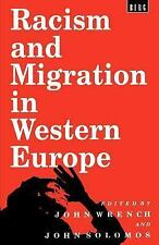 Racism and Migration in Western Europe (1995, Paperback)