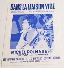 Partition vintage sheet music MICHEL POLNAREFF : Dans la Maison Vide * 60s