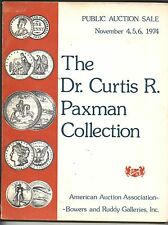 Dr. Curtis R. Paxman Collection * Nov 4,5,6 1974 * Auction Catalog * Collectible