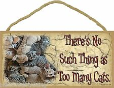 "There's No Such Thing As Too Many Cats Kitten Pile Kitty Cat Sign Plaque 5""x10"""