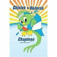 Chistes de Velorio Chapines by David Caceres (2011, Paperback)