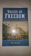 Voices of Freedom - A Documentary History Eric Foner