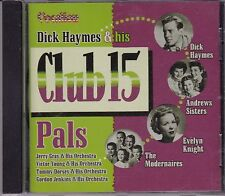 DICK HAYMES & HIS CLUB 15 PALS - VARIOUS ARTISTS -  CD