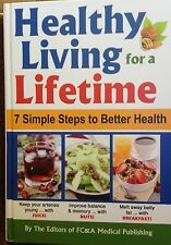 Healthy Living for a Lifetime: 7 simple steps by FC & A new hardcover book