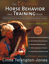 Ultimate Horse Behavior & Training Book-Linda Tellington Jones Complete Edition!