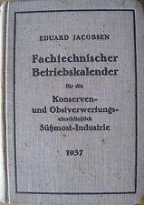 Betriebskalender Konserven- und Obstverwertung Süßmost-Industrie 1937