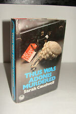 Thus Was Adonis Murdered by Sarah Caudwell UK 1st/1st 1981 Collins Hardcover