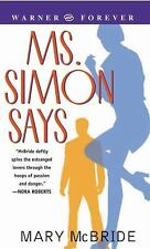 Ms. Simon Says by Mary McBride (2004, Paperback)