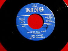 HANK BALLARD~POPPIN THE WHIP~VG+~YOU JUST YOU~KING 5996~ R&B 45