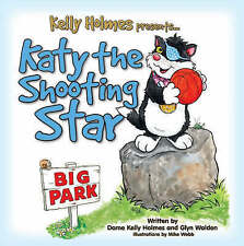 Katy the Shooting Star, Kelly Holmes