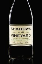 Shadows in the Vineyard : The True Story of a Plot to Poison the World's...