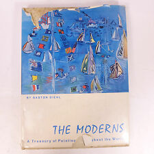Vintage The Moderns A Treasury of Painting Throughout the World by Gaston Diehl