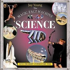 The Magic Fact Machine: Science: Gives the Right Answer Every Time by Young, Ja