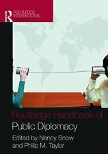Routledge Handbook of Public Diplomacy (2008, Paperback)
