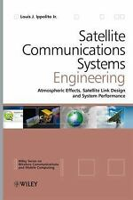 Satellite Communications Systems Engineering: Atmospheric Effects, Satellite Lin