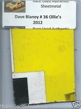 DAVE BLANEY 2012 OLLIE'S BARGAIN OUTLET AUTHENTIC NASCAR RACE USED SHEETMETAL #6