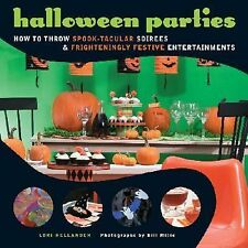 Halloween Parties: How to Throw Spook-Tacular Soirees and Frighteningly Festive