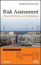 Statistics in Practice: Risk Assessment : Theory, Methods, and Applications...