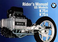 1990 BMW K75C & K75S MOTORCYCLE OWNERS RIDERS MANUAL -K75 C-K75 S-BMW K 75 C