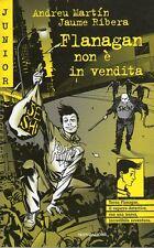 Flanagan non è in vendita - Andreu Martín - Libro nuovo in offerta !