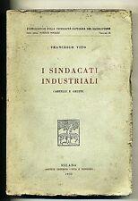 F.Vito#I SINDACATI INDUSTRIALI-CARTELLI E GRUPPI#Società Ed.Vita e Pensiero 1930