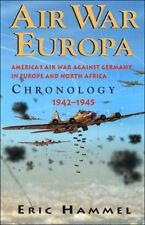 Air War Europa: America's Air War Against Germany In Europe and North Africa: ..