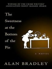 The Sweetness at the Bottom of the Pie Thorndike Press Large Print Core Series)