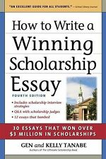 How to Write a Winning Scholarship Essay: 30 Essays That Won Over $3 M-ExLibrary