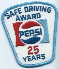 Pepsi Safe Driving Award 25 Years. 3-1/2X3X2 in Hard to earn patch.
