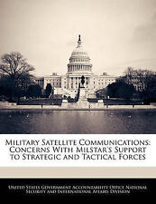 Military Satellite Communications: Concerns With Milstar's Support to Strategic