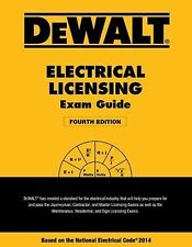 DEWALT Electrical Licensing Exam Guide : Based on the NEC 2014 by Ray Holder...