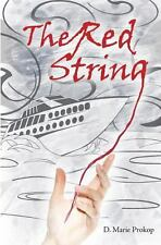 The Red String : The Days of the Guardian by D. Marie Prokop (2013, Paperback)