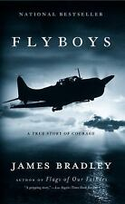 Flyboys: A True Story of Courage Bradley, James Mass Market Paperback