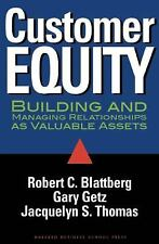 Customer Equity: Building and Managing Relationships As Valuable Asset-ExLibrary
