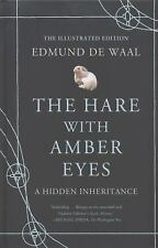 The Hare with Amber Eyes (Illustrated Edition): A Hidden Inheritance, de Waal, E