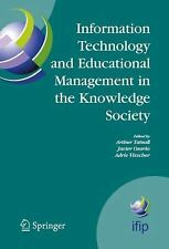 Information Technology and Educational Management in the Knowledge Society :...
