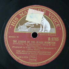 78rpm MELACHRINO ORCH legend of the glass mountain / song of the mountains