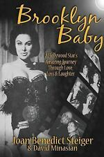 Brooklyn Baby : A Hollywood Star's Amazing Journey Through Love, Loss &...