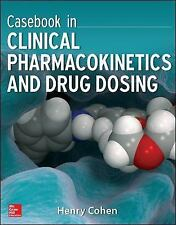 NEW - Casebook in Clinical Pharmacokinetics and Drug Dosing (Pharmacy)