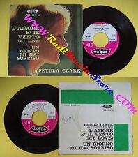 LP 45 7''PETULA CLARK L'amore e'il vento Un giorno 1962 italy VOGUE no cd mc*dvd