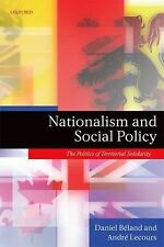 Nationalism and Social Policy: The Politics of Territorial Solidarity, Andre Lec