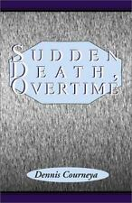 Sudden Death, Overtime-ExLibrary