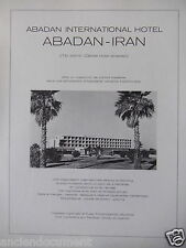 PUBLICITÉ 1971 ABADAN INTERNATIONAL HOTEL ABADAN - IRAN - ADVERTISING