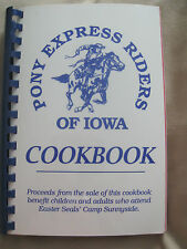 Pony Exprss Riders of Iowa Cookbook Recipes from Camp Sunnyside 1993