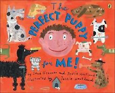The Perfect Puppy for Me (Picture Puffin Books)