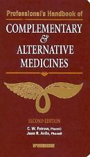 Professional's Handbook of Complementary & Alternative Medicines-ExLibrary