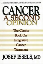 Cancer: A Second Opinion: A Look at Understanding, Controlling, and Curing Cance